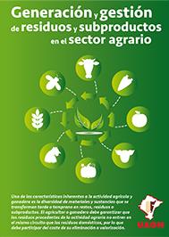 Generación y gestión de residuos y subproductos en el sector agrario