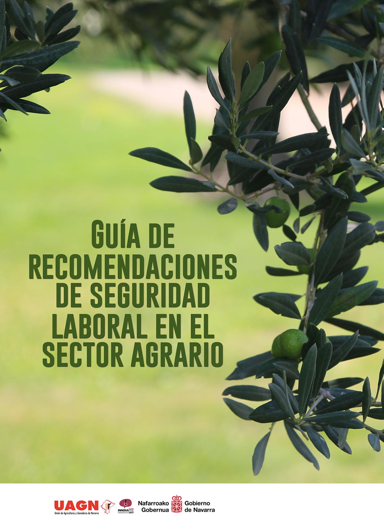 Guía de recomendaciones de seguridad laboral en el sector agrario